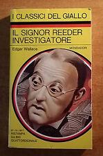 IL CLASSICI DEL GIALLO - N. 285 - IL SIGNOR REEDER INVESTIGATORE - EDGAR WALLACE