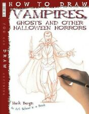 How to Draw Vampires, Ghosts and other Halloween Horrors - New Book Mark Bergin