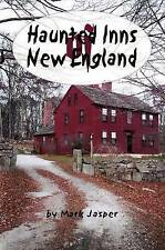 Haunted Inns of New England by Mark Jasper (Paperback, 2000)