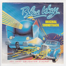 BLUE WAY 45T Souple ORIGINAL SOUNDTRACK -JEU Bruitage RENAULT 5 Moto YAMAHA RARE