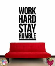 Wall Stickers Vinyl Decal Work Hard Stay Humble Inspire Message (z1990)