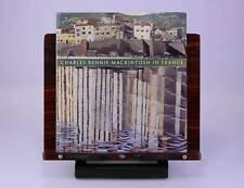 Charles Rennie Mackintosh in France: Landscape by Pamela Robertson, et al.