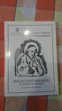 Collana i Nostri Antenati - Francesco Saverio Maria Bianchi - Urbano Fiorentini