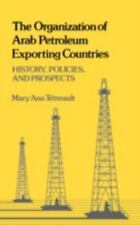 The Organization of Arab Petroleum Exporting Countries: History, Policies, and