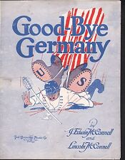 Good-Bye Germany 1918 WWI Large Format Sheet Music
