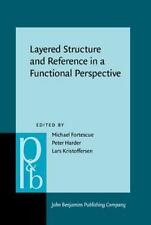 Layered Structure and Reference in a Functional Perspective (Pragmatics and Beyo