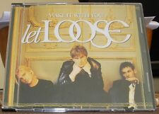LET LOOSE - MAKE IT WITH YOU  (CD SINGLE)