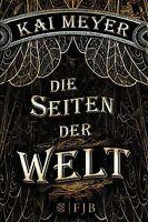 Die Seiten der Welt: Roman von Meyer, Kai | Buch | Zustand sehr gut