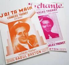 2 x Partitions sheet music : CHARLES TRENET : J'ai ta Main + Je Chante * 30's