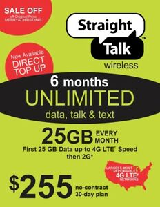 Straight Talk $255 Refill Card 25Gb LTE Unlimited Talk,Text,Data,6 MONTHS