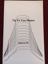 Up To You Munro by Johan De Witt (poetry)