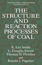 The Structure and Reaction Processes of Coal by K. Lee Smith, L. Douglas...