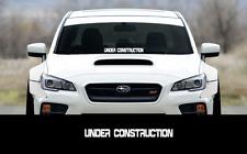 "UNDER CONSTRUCTION sticker 23"" Windshield JDM acura honda car subaru decal VW"