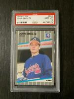 1989 Fleer John Smoltz #602 - PSA 10 Gem Mint HOF Rookie RC Braves RARE