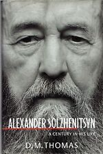 """D.M. THOMAS - """"SOLZHENITSYN - A CENTURY IN HIS LIFE"""" - LITTLE, BROWN HB/DW(1998)"""