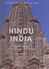TASCHEN'S WORLD ARCHITECTURE: HINDU INDIA - FROM KHAJARAHO TO THE TEMPLE CITY OF