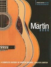 The Martin Guitar: A Complete History of Martin Guitars (Paperback or Softback)