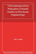 Telecommunication Principles (Tutorial Guides in Electronic Eng .9780278000810