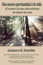 Una Nueva Oportunidad a la Vid by Leonore H. Dvorkin (2012, Paperback)
