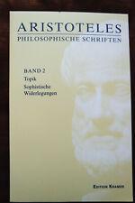 Aristoteles Philosophische Schriften Band 2 Topik Sophistische Widerlegungen
