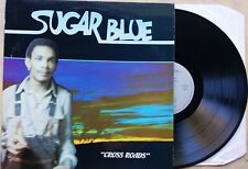 "BLUES HARMONICA LP: SUGAR BLUE ""Cross Roads"" Blue Silver BS 3324 (France)"