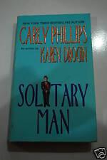 Solitary Man by Karen Drogin aka Carly Phillips