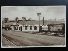 Scotland: Ye Old Toll Bar and Forst House in Scotland - Old Postcard