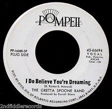 THE GRETTA SPOONE BAND-I Do Believe-A Rare Psych Rock Promo 45-POMPEII #66694