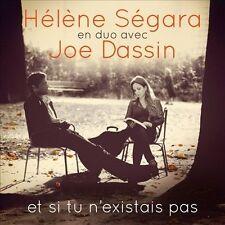 Et Si Tu N'Existais Pas by Joe Dassin/Hélène Ségara (CD, Oct-2013, Smart)