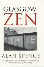 Glasgow Zen, Good Condition Book, Spence, Alan, ISBN 9781841952932