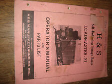 H&S Self Unloading Forage Boxes Loadmaster XL Operators Manual And Parts List