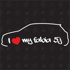 I love my Skoda Fabia 5J - Sticker Bj 07-14 ,Tuning Car Fan Sticker