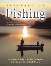 Ken Schultz's Great North American Fishing Sites : 100 Freshwater & Saltwater