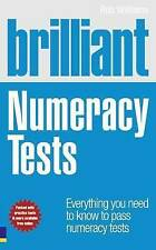 Brilliant Numeracy Tests: Everything you need to know to pass numeracy tests (Br
