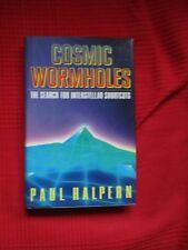 Cosmic Wormhole s - Paul Halpern