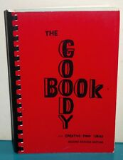 The Goody Book: Creative Food Ideas, 2nd Revised Edition Metro Denver Dental Soc