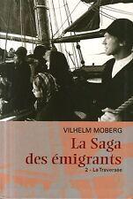 LA SAGA DES EMIGRANTS 2 / LA TRAVERSEE / MOBERG / Ref 30075