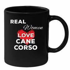 Real Women Love Cane corso Mug - Cane corso Gift - Mug for Real Women