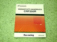 HONDA CRF 250 R , ab 2007 , CROSS , Werkstatthandbuch , Reparaturanleitung !