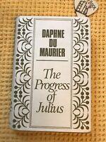 Vintage , The Progress of Julius (Daphne Du Maurier - 1976 Hardback