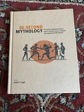30-Second Mythology by Robert A. Segal ~Fully Illustrated ~Good Cond ~Hardcover~