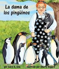 La dama de los pingüinos (Spanish Edition)