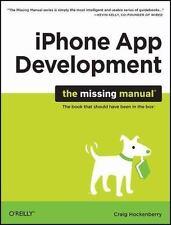 iPhone App Development: The Missing Manual