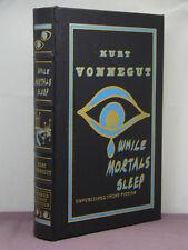 1st,signed by KV,While Mortals Sleep:Short Fiction by Kurt Vonnegut,Easton Press