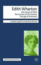 Edith Wharton: The House of Mirth,The Custom of the Country, The Age-ExLibrary