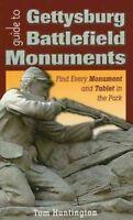 Guide to Gettysburg Battlefield Monuments, Paperback by Huntington, Tom, Bran...