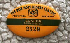 '71 Bob Hope Desert Classic: Golf Gallery & Clubhouse Pin Badge; A Palmer Winner