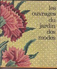 Les Ouvrages du JARDIN des MODES - Broderie, Tapisserie - Lingerie - Patchwork