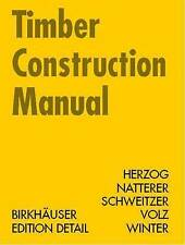 Timber Construction Manual (Construction Manuals (englisch)) by Thomas Herzog