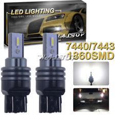 2pc 7443 7440 7444 W21W 992A LED Backup Reverse Light Bulbs 6000K 1860SMD 2400LM